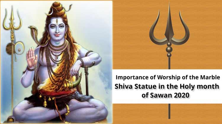Importance of Worship of the Marble Shiva Statue in the Holy month of Sawan 2020