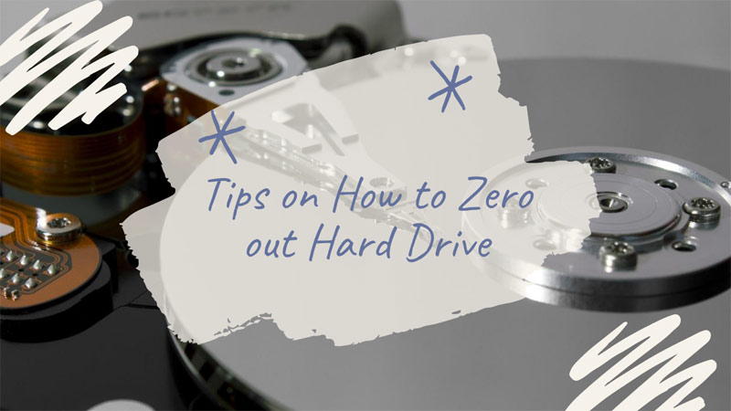 Tips on How to Zero out Hard Drive
